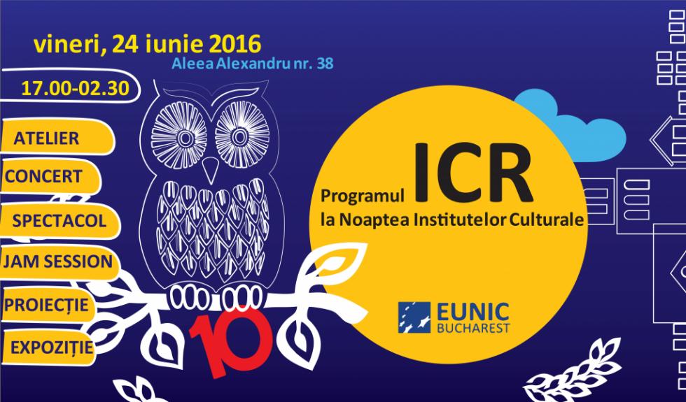 Programul ICR la Noaptea Institutelor Culturale 2016