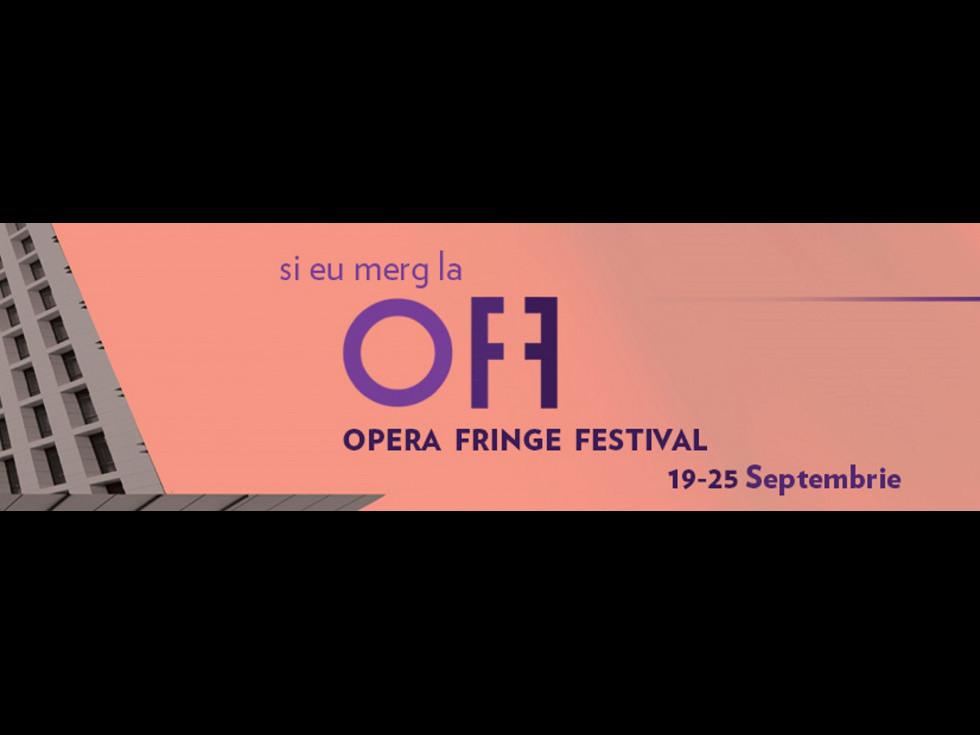 """OPERA FRINGE FESTIVAL""  va avea loc între19-25 septembrie 2016"