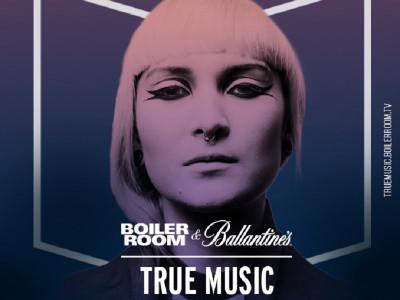 True Music Starter Pack  | Primul pas spre guestlistul Ballantine's x Boiler Room Madrid ft. Maya Jane Coles