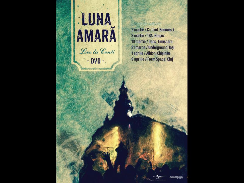 """Luna Amară lansează DVD-ul """"Live la Conti"""" pe 2 martie la București"""