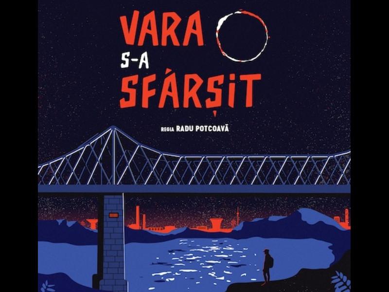 ''Vara s-a sfârșit'' în regia lui Radu Potcoavă, din 5 mai în cinematografe