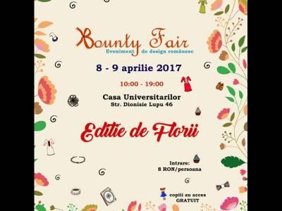 Bounty Fair, târgul de super-cadouri originale va avea loc în weekendul 8-9 aprilie