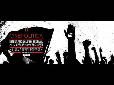 Cinepolitica, un festival internațional dedicat filmelor cu tematică politică