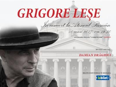 Grigore Leșe va susține un concert extraordinar pe 10 iunie la Ateneul Român