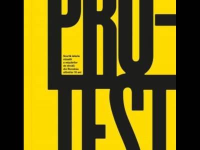 Albumul PROTEST prezintă istoria vizuală a mișcărilor de stradă din România ultimilor 10 ani