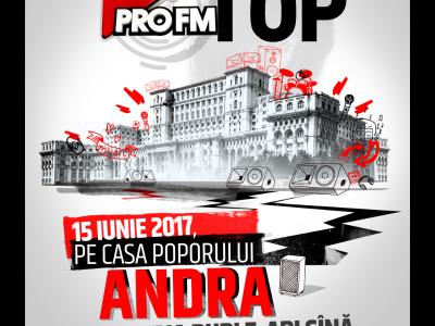Andra urcă pe scena ProFM On Top 2017   Vino la un super-show