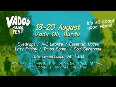 Vadoo Chill Fest - O gură de aer curat și muzică chill