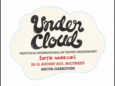 Festivalul de Teatru Undercloud la cea de-a zecea ediție