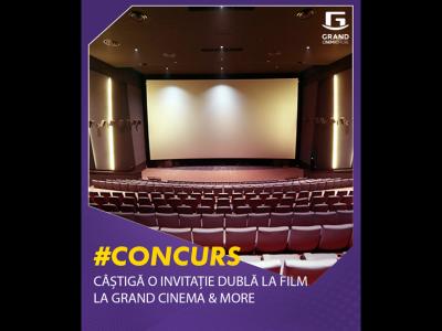Câștigă o invitație de două persoane la Grand Cinema & More