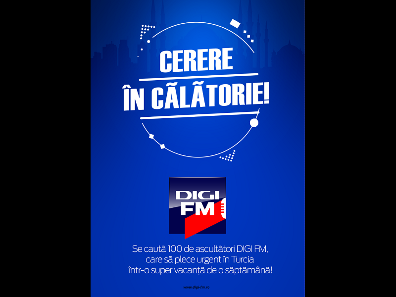 DigiFM trimite 100 de ascultători o săptămână în Turcia