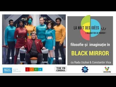 Filosofie și imaginație în Black Mirror