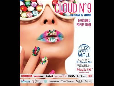 Cloud No 9 Pop-Up Store dă startul maratonului de shopping de primăvară