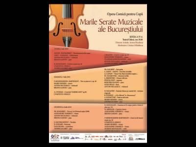 Marile Serate Muzicale ale Bucureștiului -  Ediția a IV-a