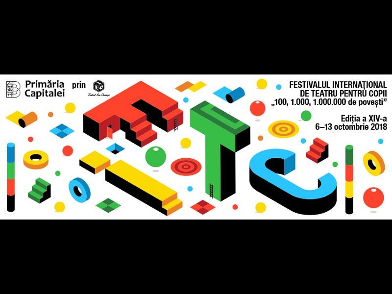 """Festivalul Internațional de Teatru pentru Copii """"100, 1.000, 1.000.000 de povești"""" / FITC #14"""