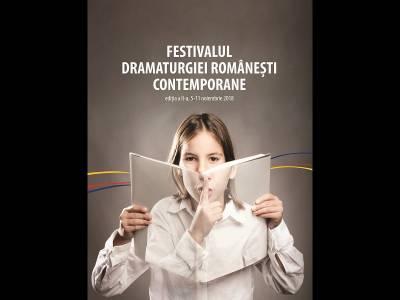 Festivalul Dramaturgiei Românești Contemporane - ediţia a II-a, 2018
