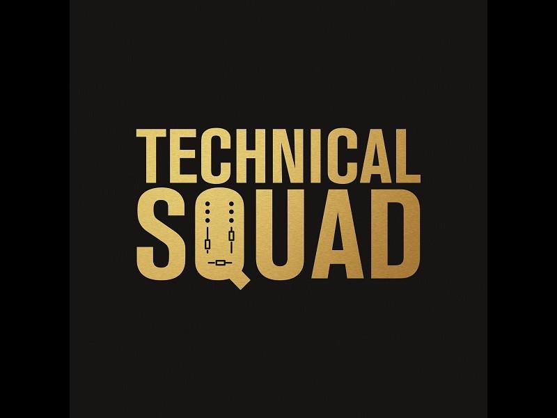 Technical Squad - aka băieţii de la tehnic