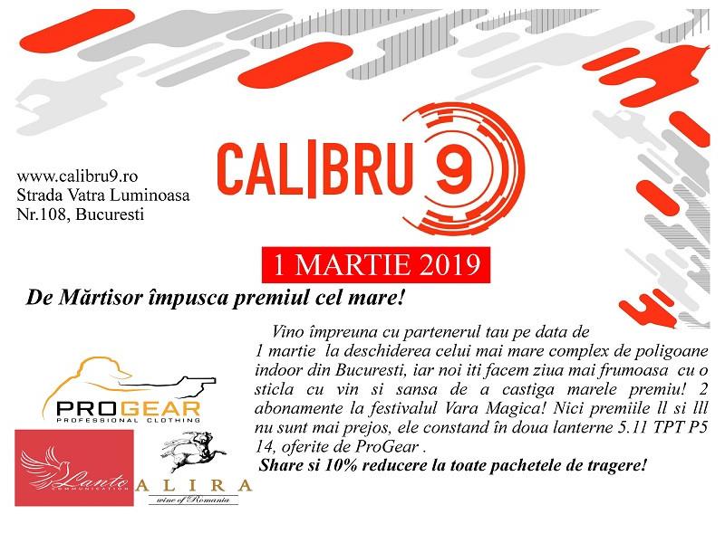 Calibru9   Deschidere oficială 1 martie 2019