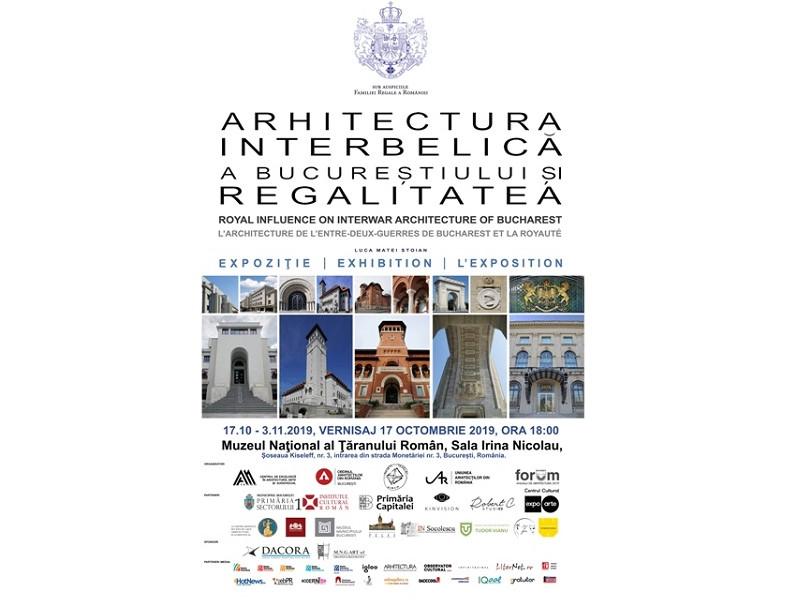 Arhitectura Interbelică a Bucureştiului și Regalitatea