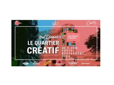 Nuit Sociale - Le Quartier Créatif, pe 2 noiembrie, la fostul restaurant Cina