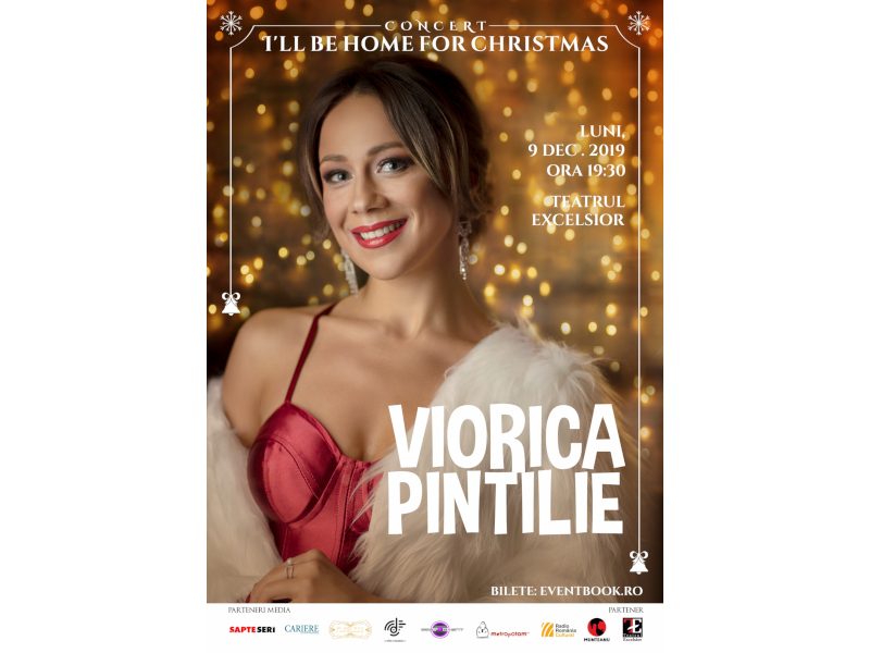"Viorica Pintilie – ""I'll be home for Christmas"" - Ediția a III-a"