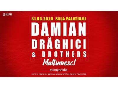 """Trupa """"Damian Drăghici and Brothers"""" va susține un concert aniversar excepțional: """"MULȚUMESC #iamgrateful"""""""