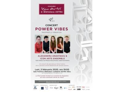 Concert Power Vibes în deschiderea Stagiunii ICon Arts @ Biblioteca ASTRA Sibiu