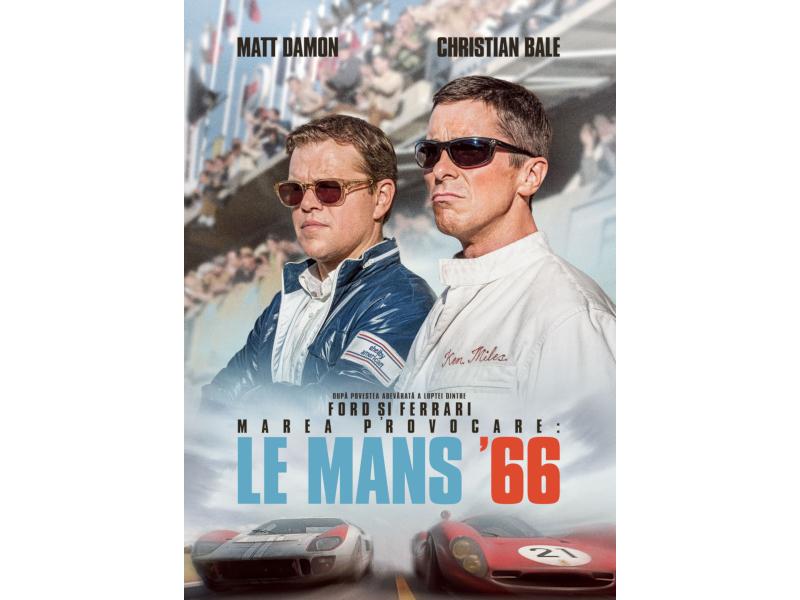 """Un film de Oscar: """"Marea provocare: Le Mans '66"""" – din perspectiva lui Matt Damon și Christian Bale"""