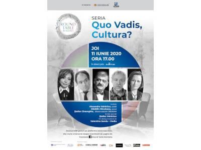 """Quo Vadis, Cultura? - """"Despre cultură: între vocație, legislație și taxe."""""""