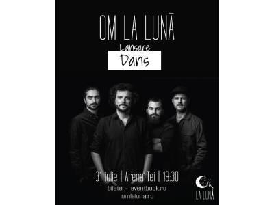 """Trupa """"om la lună"""" lansează """"Dans"""" printr-un concert la Arena Tei din București"""