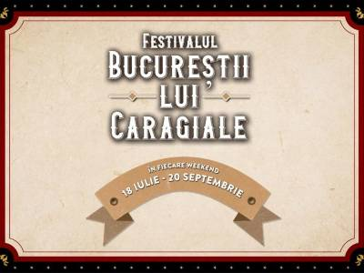 """Weekend cu premiere teatrale, spectacole premiate şi producţii independente la Festivalul """"Bucureştii lui Caragiale"""""""