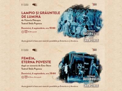 """Teatrul """"Stela Popescu"""" în Cişmigiu la Festivalul """"Bucureştii lui Caragiale"""""""