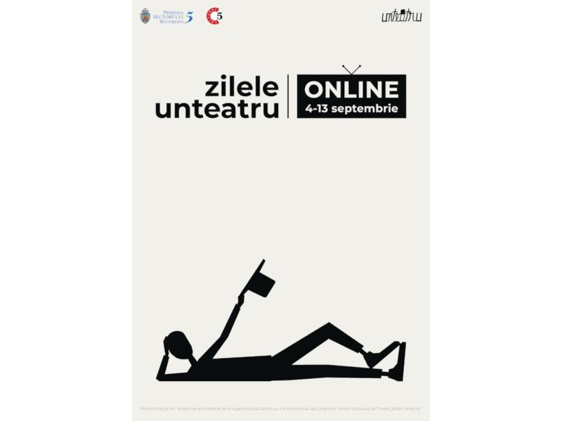 """Festivalul """"Zilele Unteatru"""" - Prima dată-n online"""