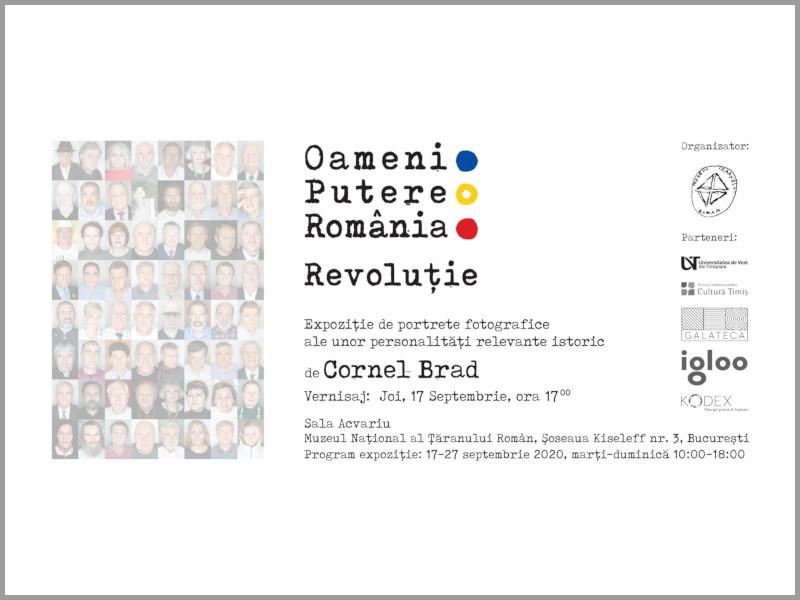 Oameni.Putere.România.Revoluție.   Expoziție de portrete fotografice realizate de Cornel Brad