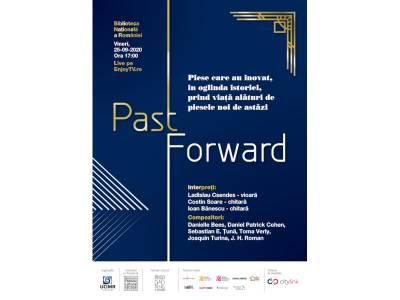 Past Forward: recital de vioară, violă și chitară clasică, vineri la Biblioteca Națională