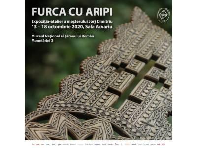 FURCA CU ARIPI | Expoziția-atelier a meșterului Jorj Dimitriu
