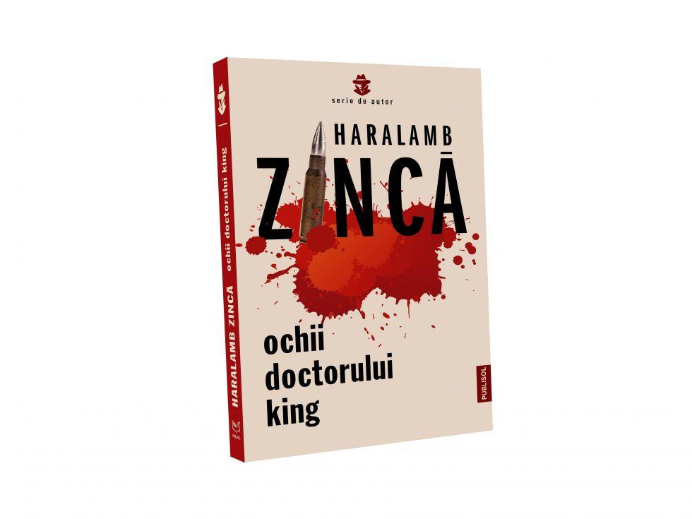 Editura Publisol continuă să publice cărțile de succes ale maestrului thrillerului polițist și de spionaj, Haralamb Zincă!