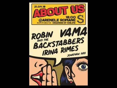 About Us: Vama, Robin and the Backstabbers, Irina Rimes la Arenele Romane