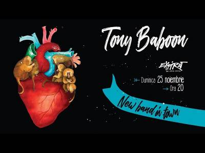 Tony Baboon - New Band in Town | Expirat | 25.11