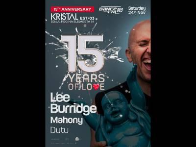 15 YEARS OF LOVE | KRISTAL CLUB | LEE BURRIDGE - live