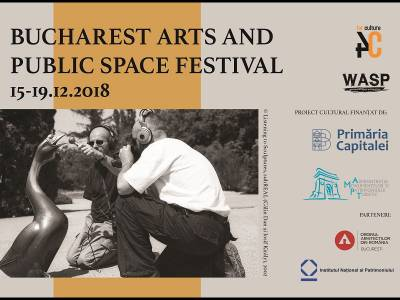 Bucharest Arts and Public Space Festival 2018