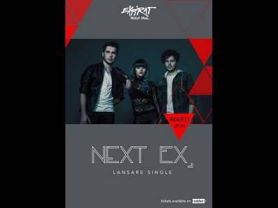 Next Ex - lansare single