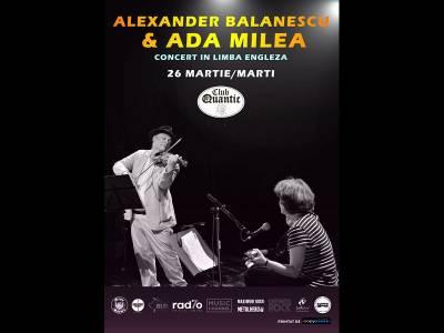 Concert Alexander Bălănescu & Ada Milea