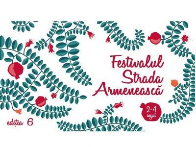 Festivalul Strada Armenească - ediția 6