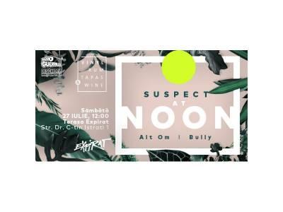 DJ Suspect (FR) AT NOON