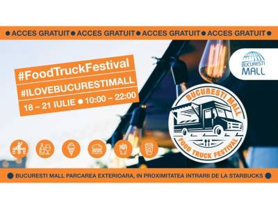 Food Truck Festival by București Mall - Vitan