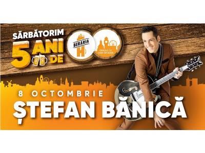 Ștefan Bănică în concert la Berăria H