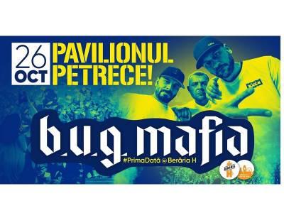 B.U.G Mafia // Pavilionul petrece!