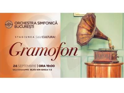 Gramofon - Orchestra Simfonică București