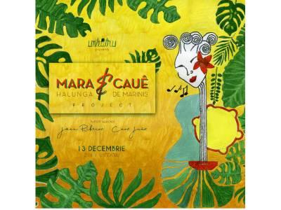 Mara Halunga & Cauê De Marinis Project