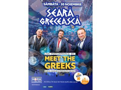 Seară Grecească: Meet the Greeks
